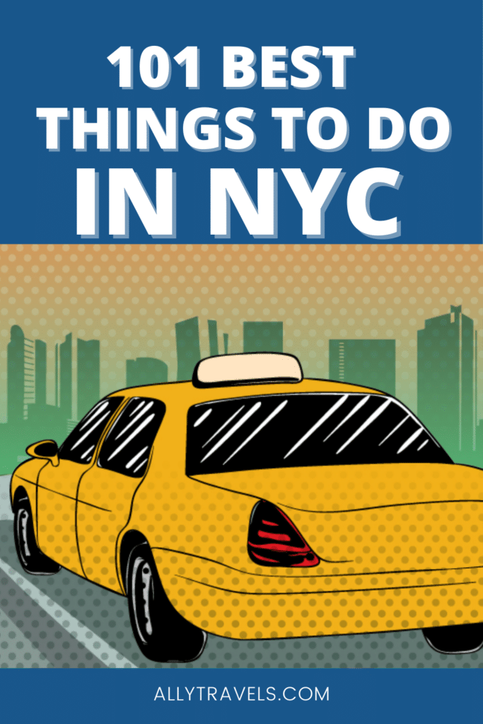 101 Best Things to Do in New York City: A Local's Guide
