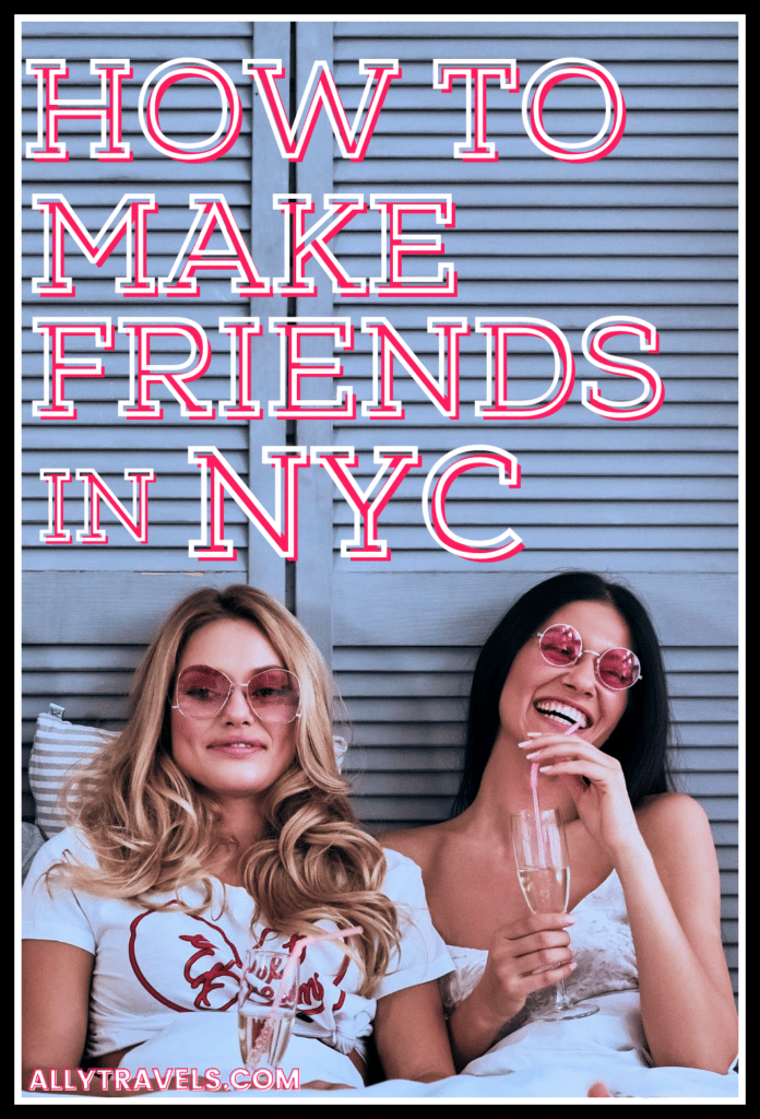 How to Make Friends in NYC: 10 Ways to Meet New People Fast