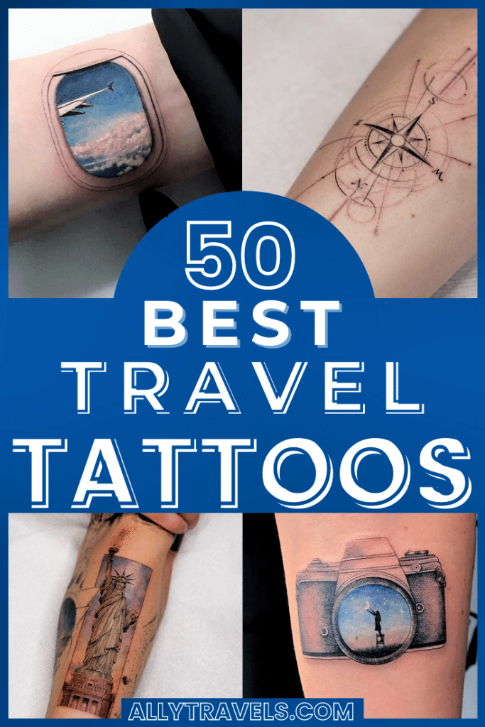 50 Best Travel Tattoos From Around the World