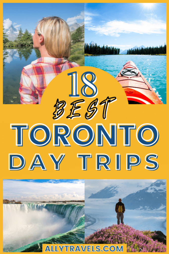18 Best Day Trips From Toronto: Adventures For Everyone