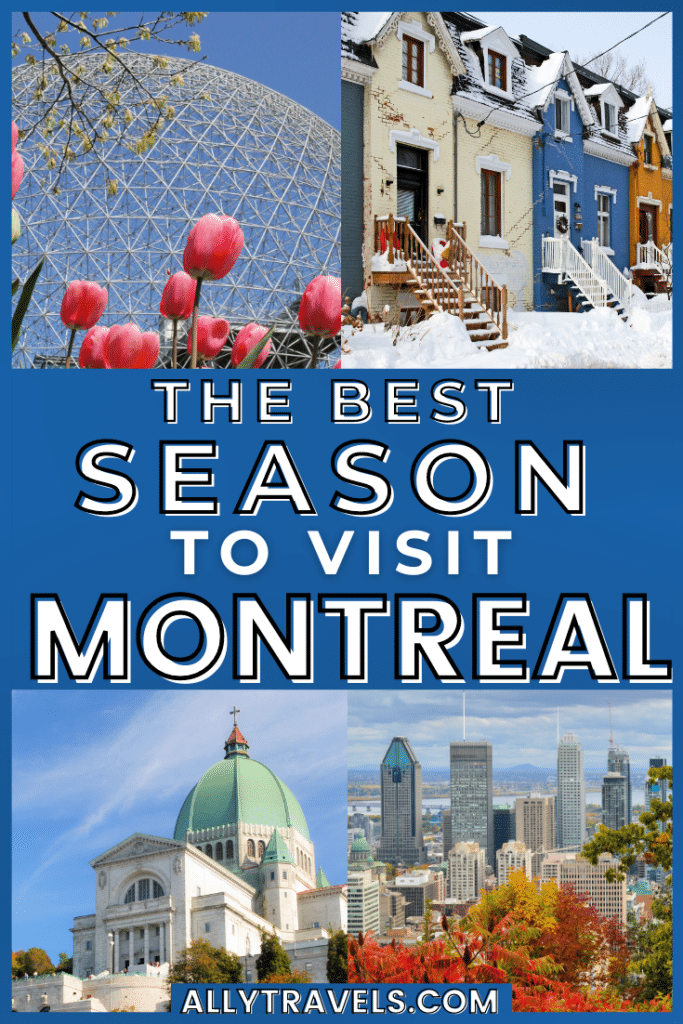 The Best Time to Visit Montreal: Everything You Need to Know
