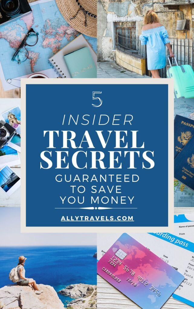 5 TRAVEL SECRETS