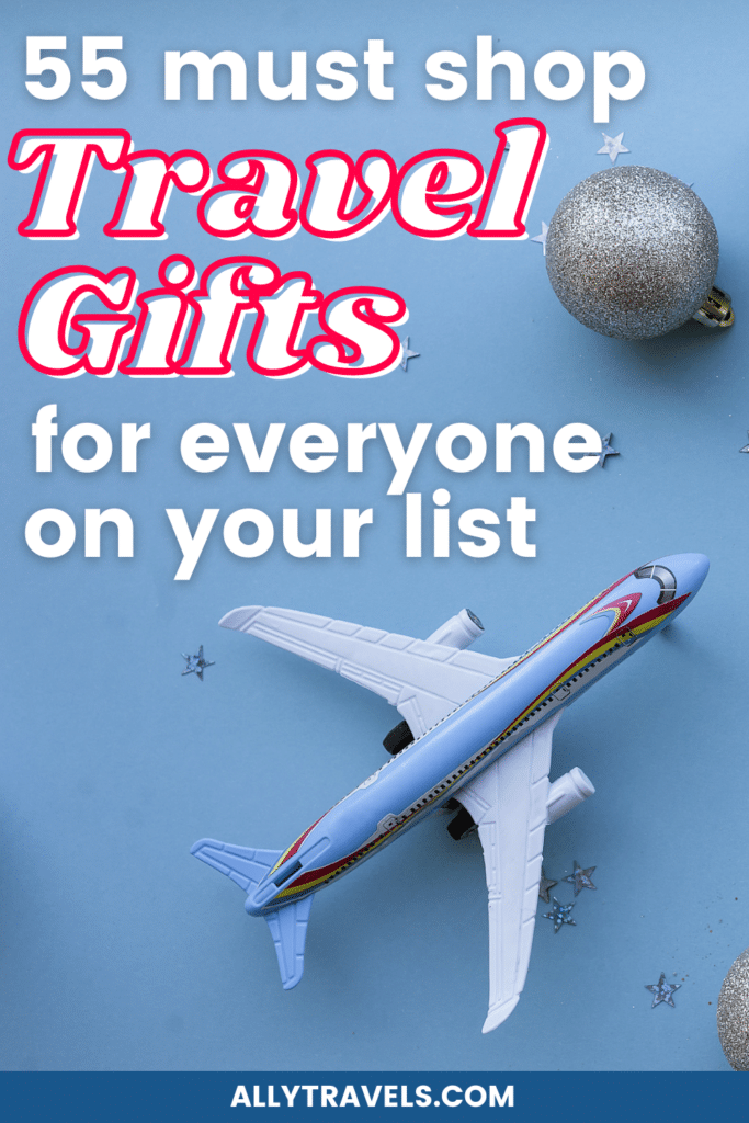 55 Best Gifts for Travelers: The Only Shopping List You Need