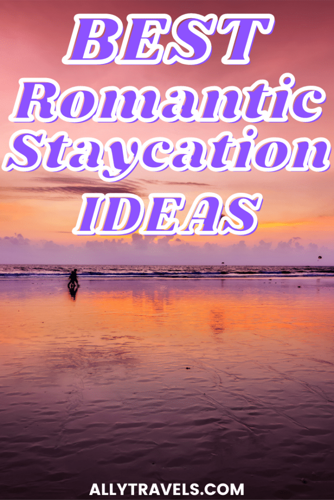 15 Romantic Staycation Ideas for Couples: Ideas for Everyone