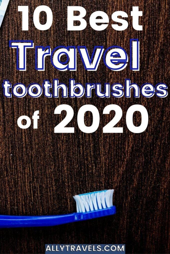 travel toothbrush