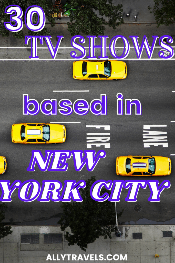 """NYC TAXI CABS - TEXT """"30 BEST TV SHOWS BASED IN NEW YORK CITY"""""""