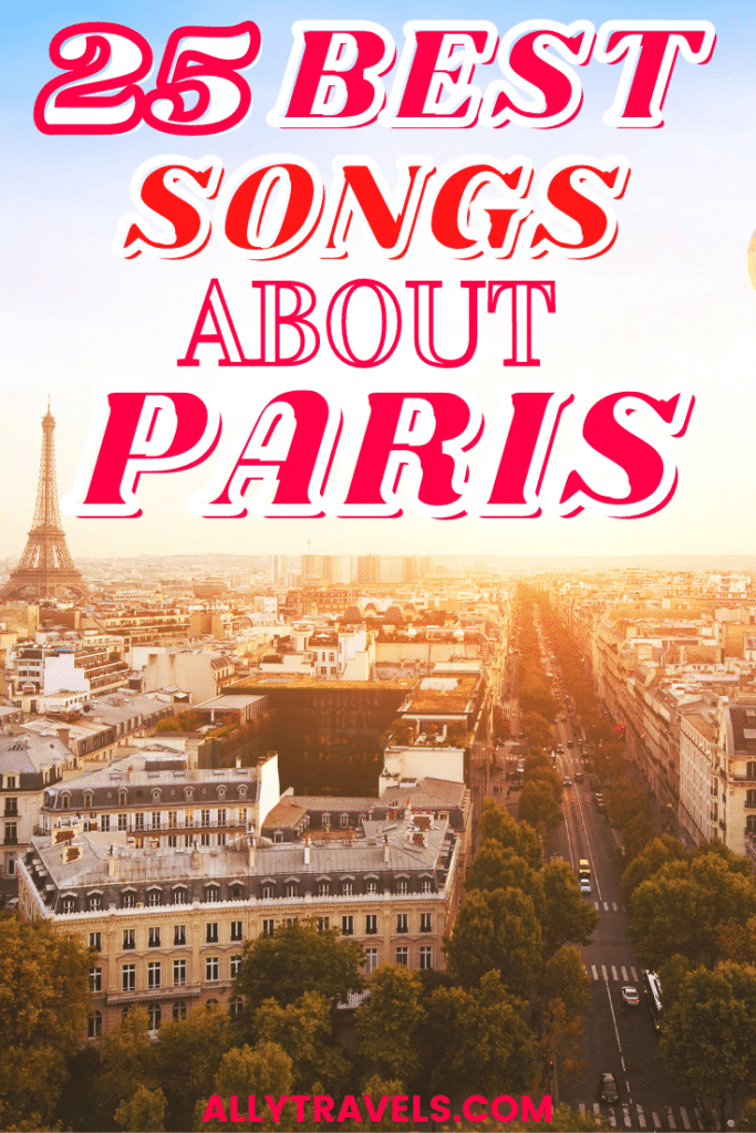 BEST SONGS ABOUT PARIS