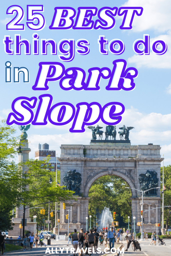 BEST THINGS TO DO IN PARK SLOPE