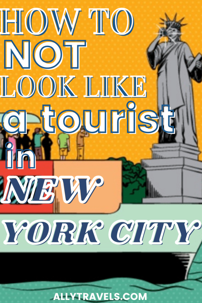 How to Not Look Like a Tourist in NYC: 20 Tips From a Local