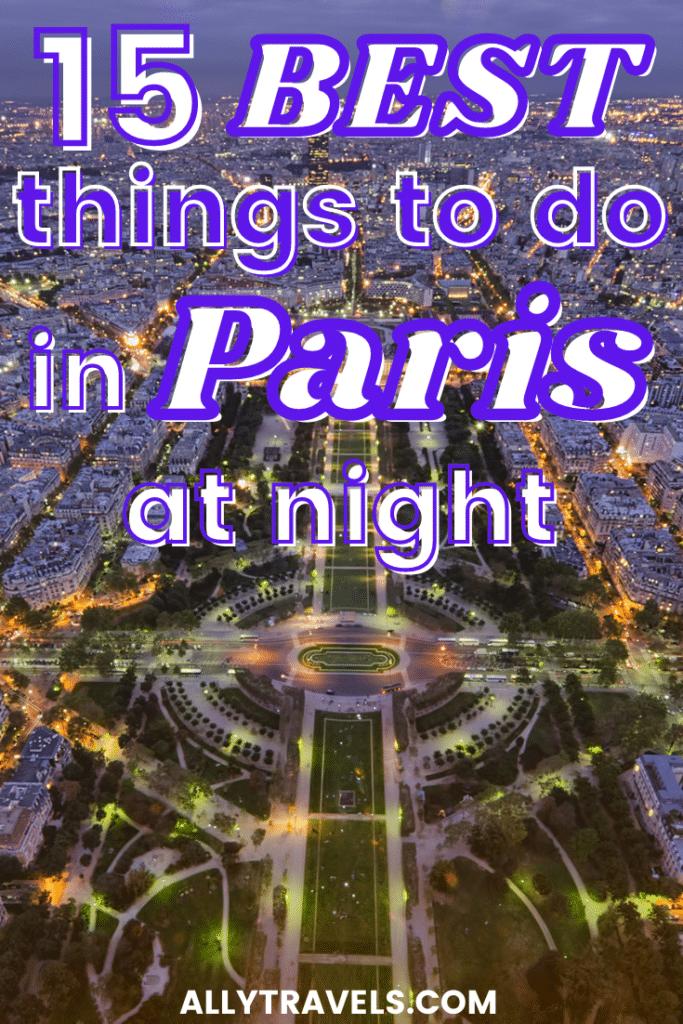 best things to do in paris at night - paris nightlife