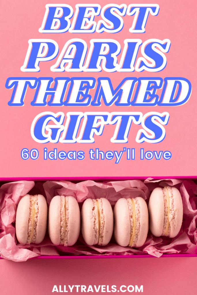 PARIS THEMED GIFT IDEAS