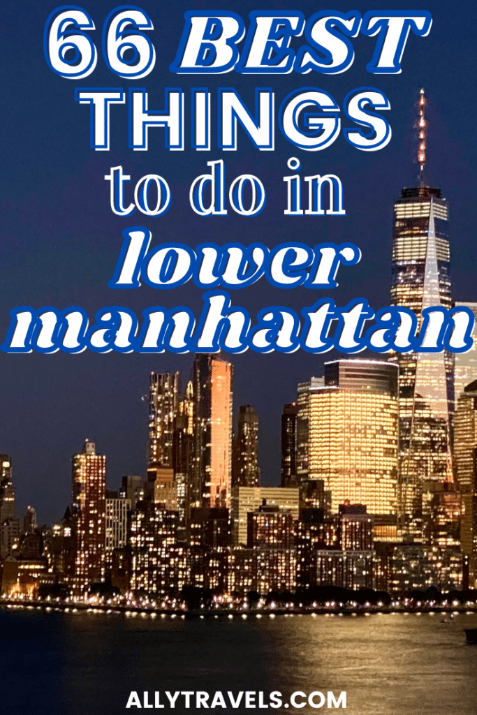 best things to do in lower manhattan