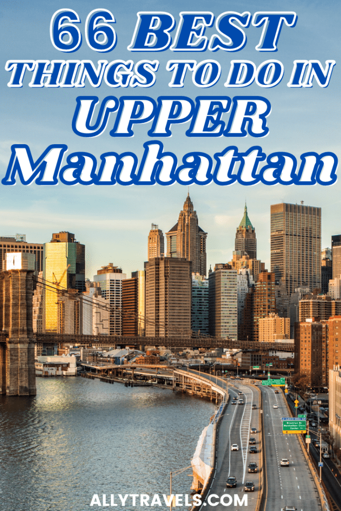 best things to do in upper manhattan