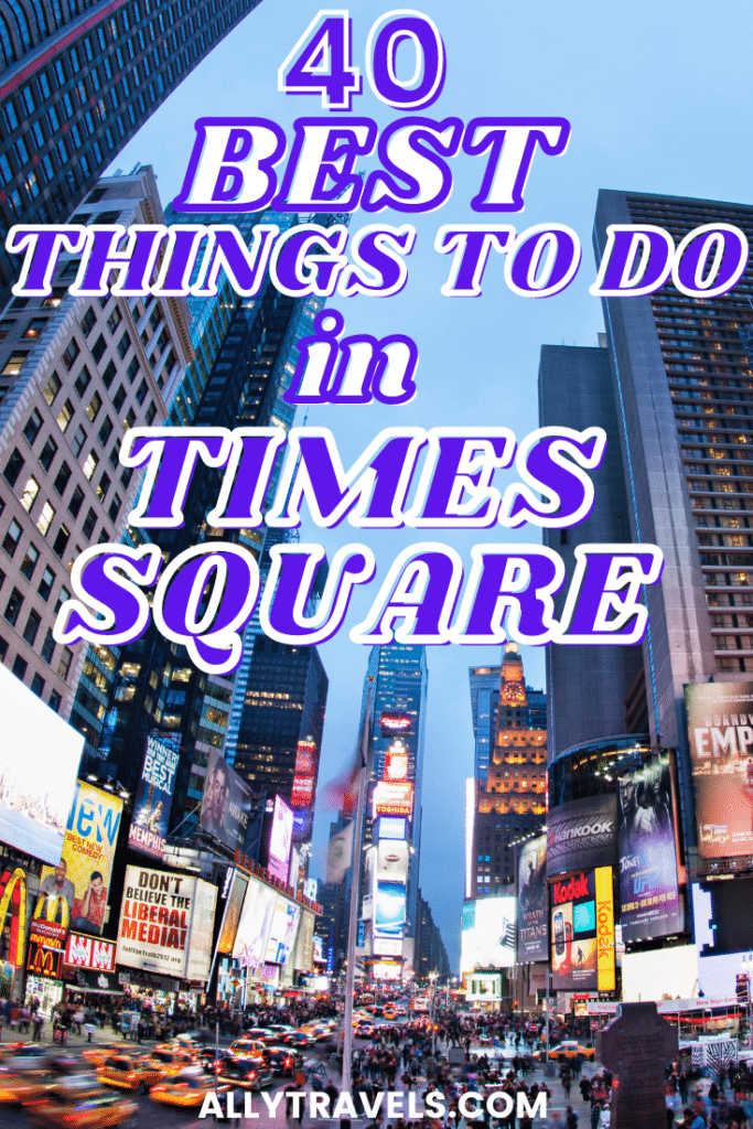 BEST THINGS TO DO IN TIMES SQUARE - IMAGE OF TIMES SQUARE